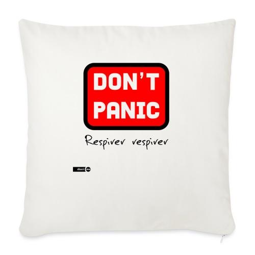 don't panic, respirer - Coussin et housse de 45 x 45 cm