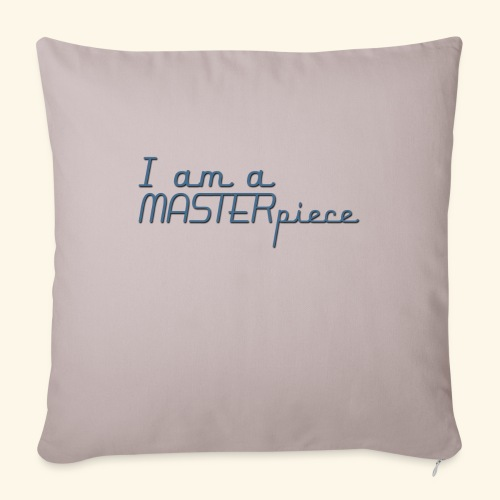 I am a MASTERpiece - Sofa pillow with filling 45cm x 45cm