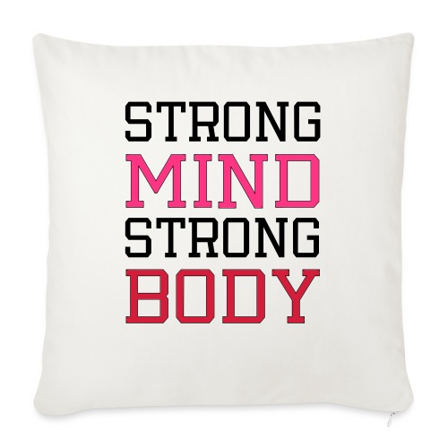 strong mind strong body - Sofapude med fyld 44 x 44 cm