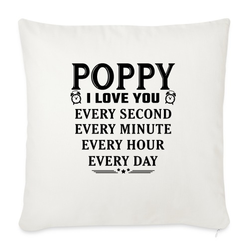 I Love You Poppy - Sofa pillow with filling 45cm x 45cm