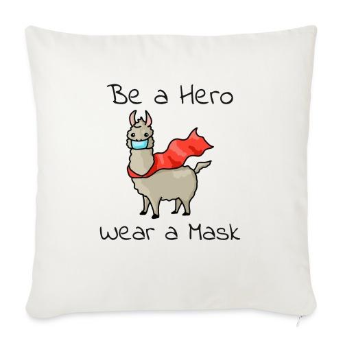 Sei ein Held, trag eine Maske! - Sofakissen mit Füllung 44 x 44 cm