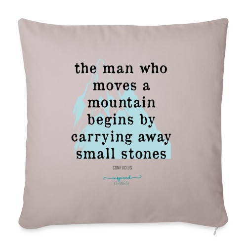 Confucius` Quote - The man who moves a mountain - Sofa pillow with filling 45cm x 45cm