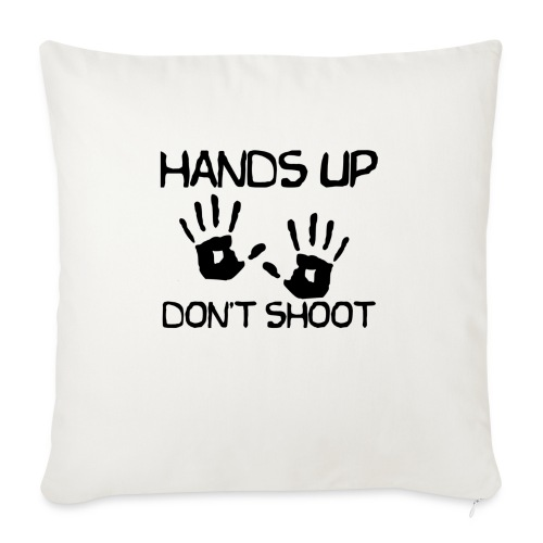 Hands Up Don't Shoot (Black Lives Matter) - Bankkussen met vulling 44 x 44 cm