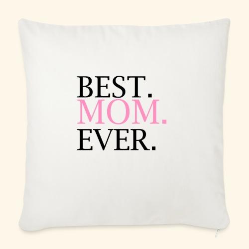Best Mom Ever nbg 2000x2000 - Sofapude med fyld 44 x 44 cm