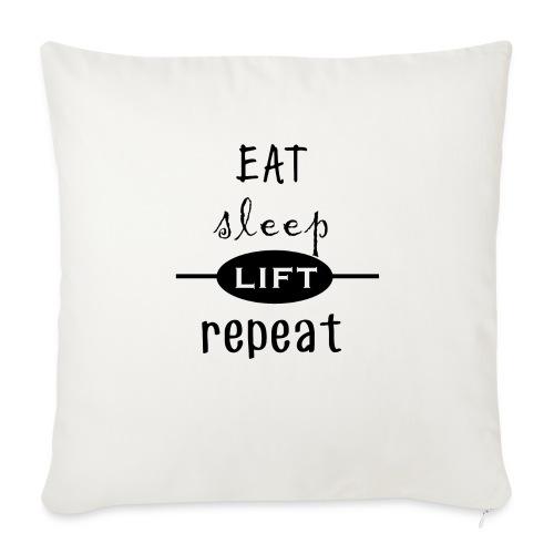 Eat - Sleep - Lift - Repeat - Sofakissen mit Füllung 44 x 44 cm