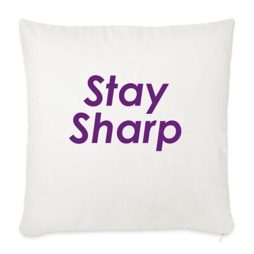 Stay Sharp - Cuscino da divano 44 x 44 cm con riempimento