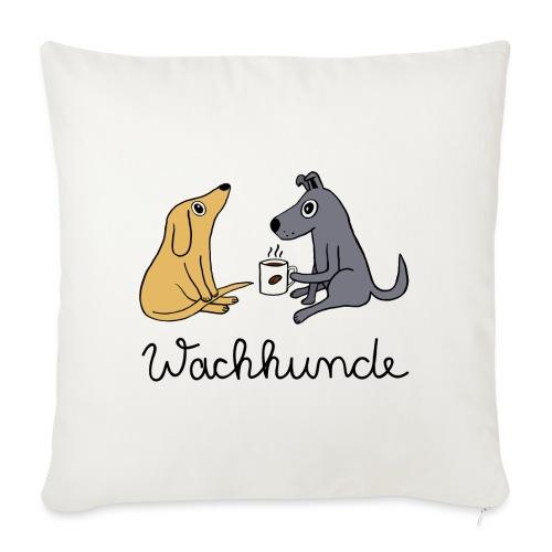 Wachhunde - Nur wach mit Kaffee - Sofakissen mit Füllung 44 x 44 cm