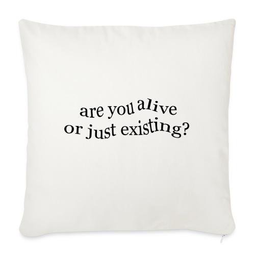 are you alive? - Cojín de sofá con relleno 44 x 44 cm