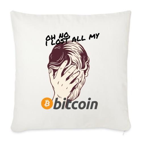 I lost my Bitcoin! BTC - Sofakissen mit Füllung 44 x 44 cm