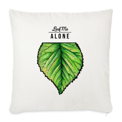 Leaf me Alone - Sofakissen mit Füllung 44 x 44 cm