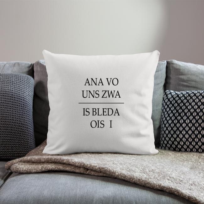 Vorschau: ana vo uns zwa is bleda ois i - Sofakissen mit Füllung 44 x 44 cm