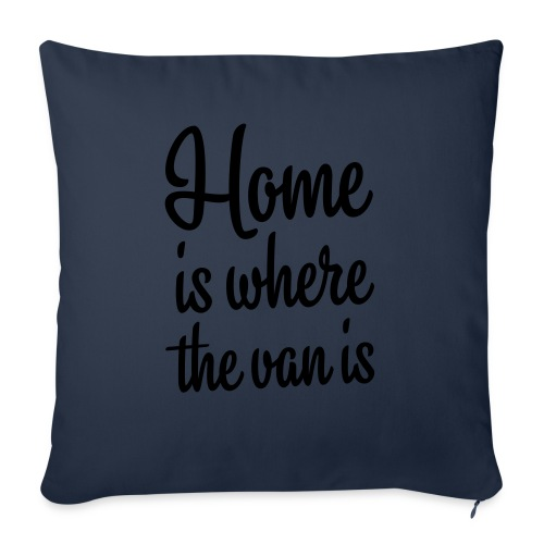Home is where the van is - Autonaut.com - Sofa pillow with filling 45cm x 45cm