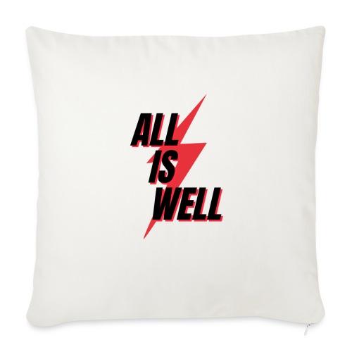 All is well - Cojín de sofá con relleno 44 x 44 cm