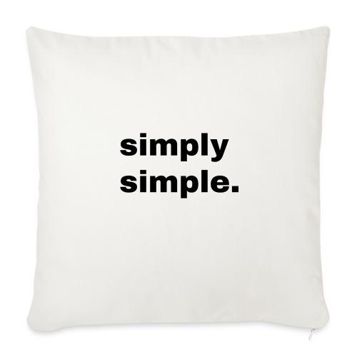 simply simple. Geschenk Idee Simple - Sofakissen mit Füllung 44 x 44 cm