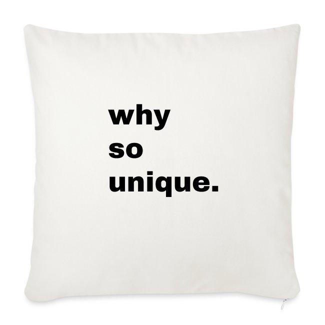 why so unique. Geschenk Idee Simple