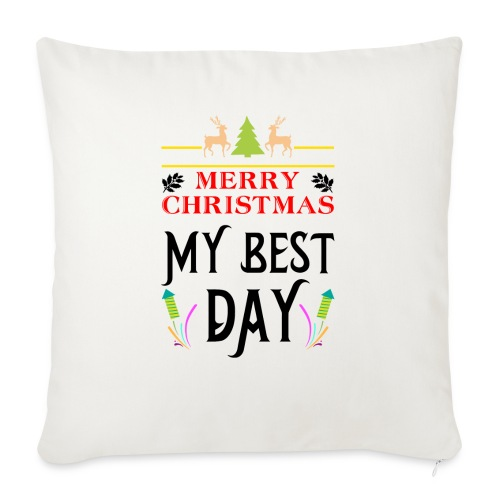 Merry Christmas My Best Day - Sofa pillow with filling 45cm x 45cm