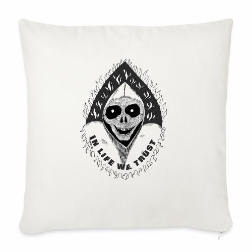 Grimp reaper with text IN LIFE WE TRUST b&w - Coussin et housse de 45 x 45 cm