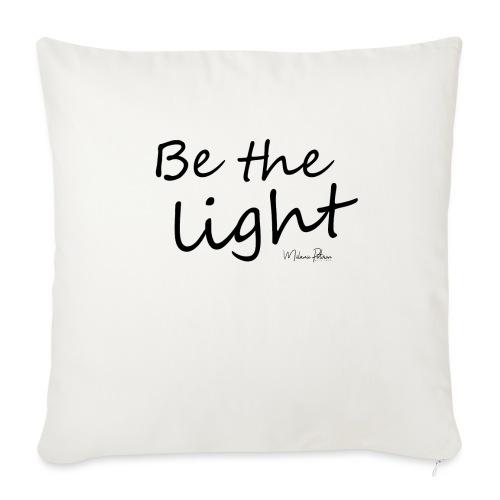 Be the light - Coussin et housse de 45 x 45 cm