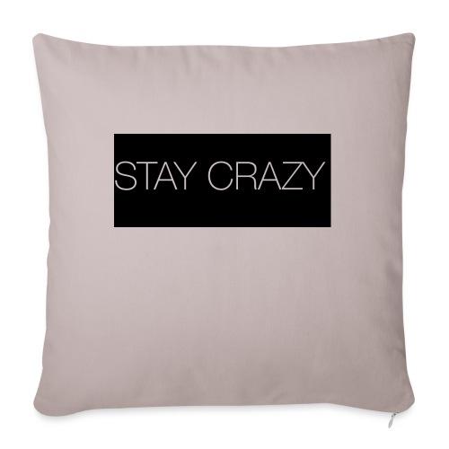 STAY CRAZY - Soffkudde med stoppning 44 x 44 cm