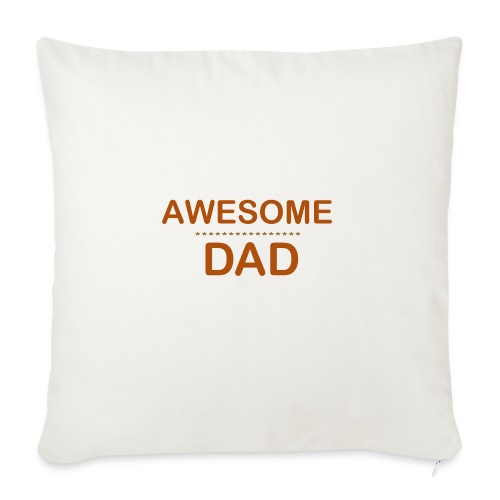 awesome dad 1 - Sofa pillow with filling 45cm x 45cm