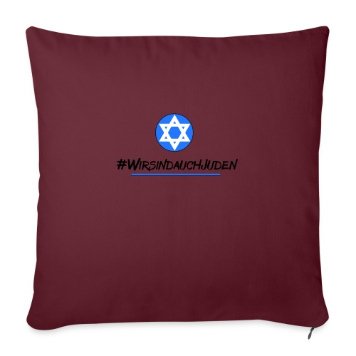 Wir sind auch Juden II - Sofakissen mit Füllung 44 x 44 cm