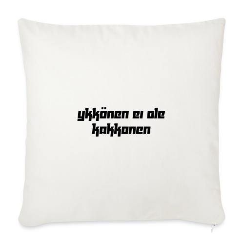 Ykkönen ei ole kakkonen, musta teksti - Sohvatyynyt täytteellä 44 x 44 cm