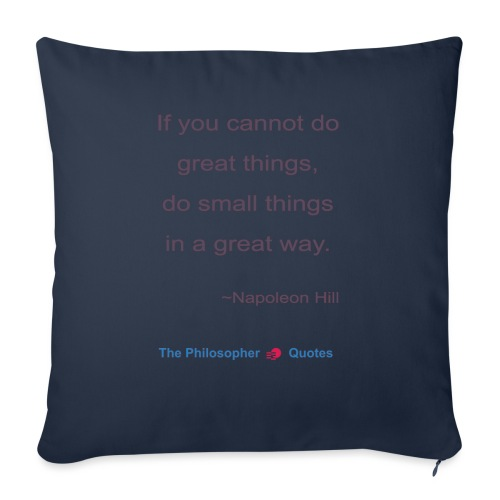 Napoleon Hill Do small things in a great way Philo - Bankkussen met vulling 44 x 44 cm