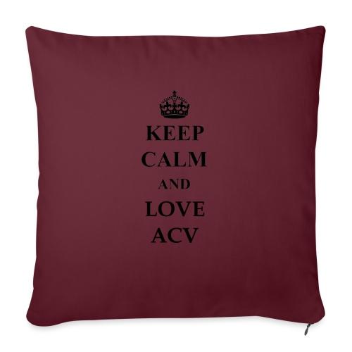 Keep Calm and Love ACV - Sofakissen mit Füllung 44 x 44 cm