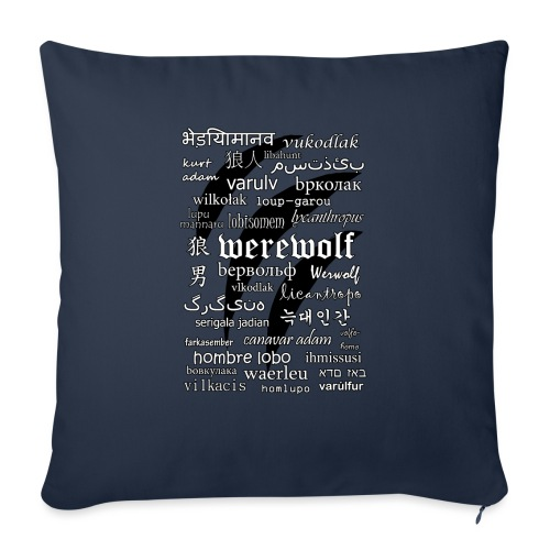 Werewolf in 33 Languages.png - Sofa pillow with filling 45cm x 45cm
