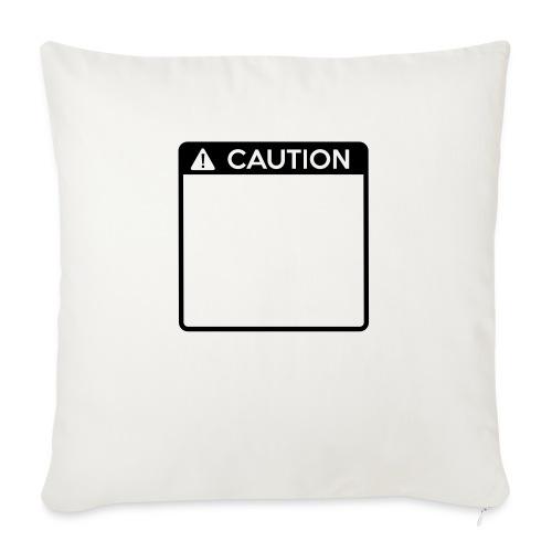 Caution Sign (1 colour) - Sofa pillow with filling 45cm x 45cm