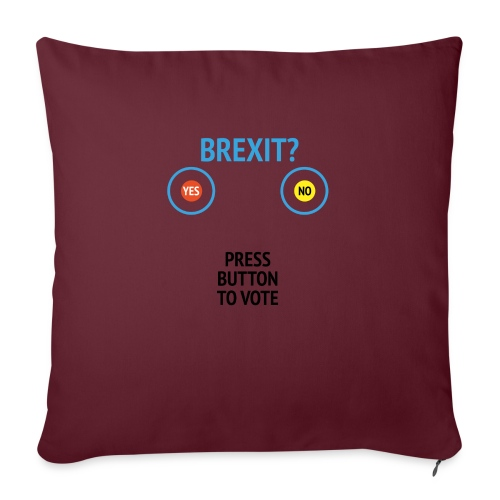 Brexit: Press Button To Vote - Sofapude med fyld 44 x 44 cm