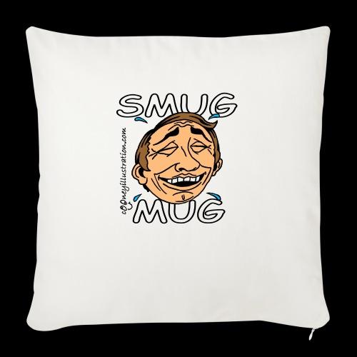 Smug Mug! - Sofa pillow with filling 45cm x 45cm