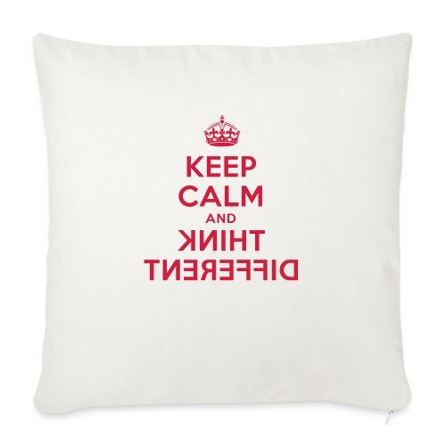 keep calm and think different - Sofakissen mit Füllung 44 x 44 cm
