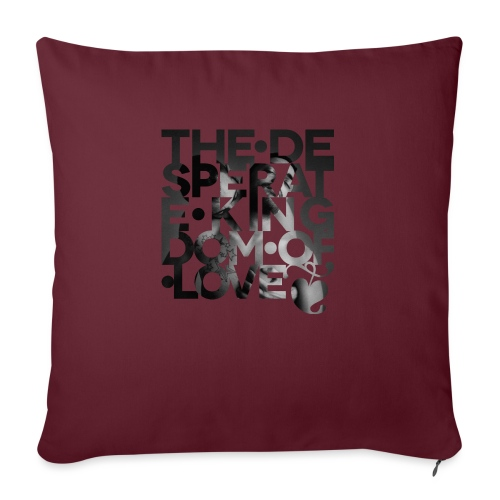 Desperate Kingdom of Love - Sofa pillow with filling 45cm x 45cm