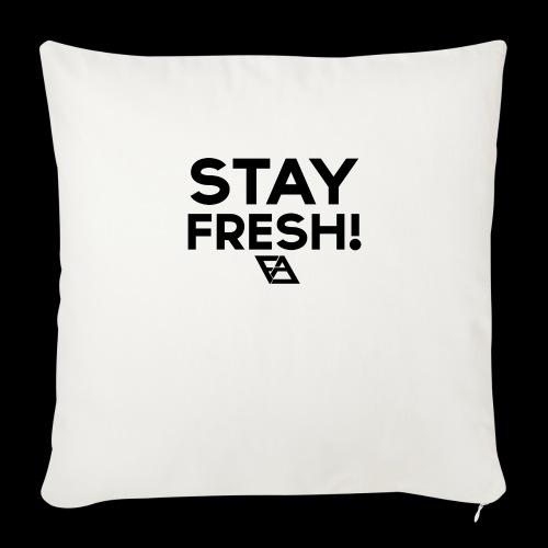 STAY FRESH! T-paita - Sohvatyynyt täytteellä 44 x 44 cm