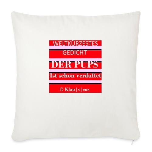 Gedicht DER PUPS - Sofakissen mit Füllung 44 x 44 cm
