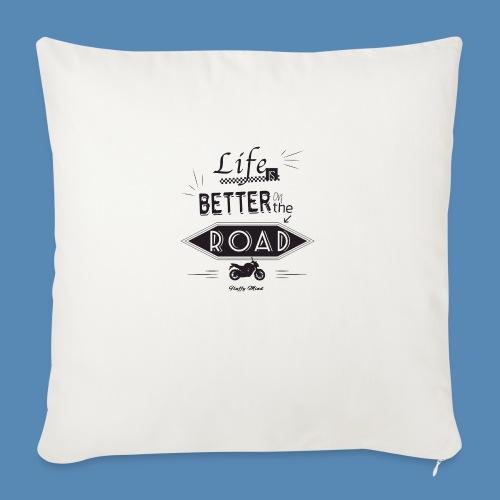 Moto - Life is better on the road - Coussin et housse de 45 x 45 cm