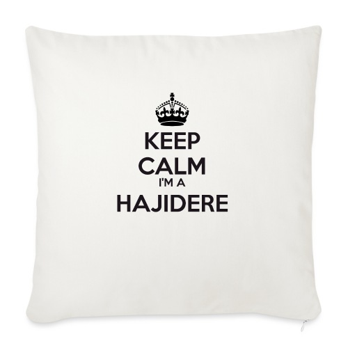Hajidere keep calm - Sofa pillow with filling 45cm x 45cm