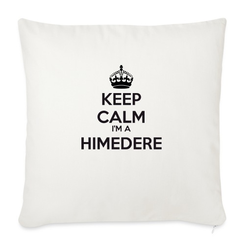 Himedere keep calm - Sofa pillow with filling 45cm x 45cm