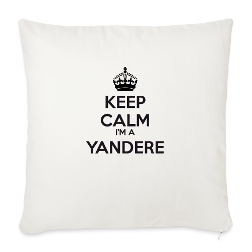 Yandere keep calm - Sofa pillow with filling 45cm x 45cm