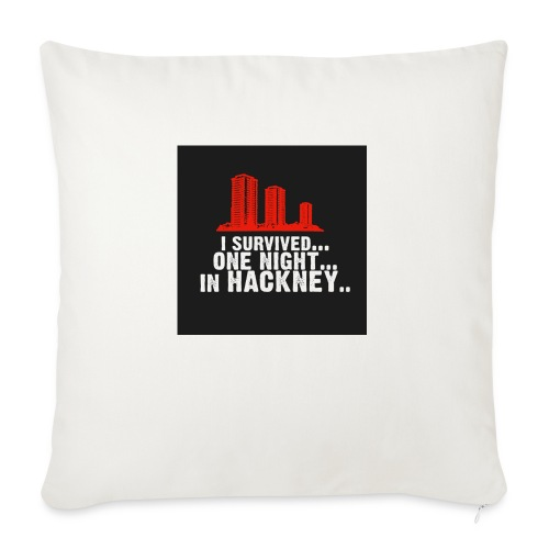 i survived one night in hackney badge - Sofa pillow with filling 45cm x 45cm