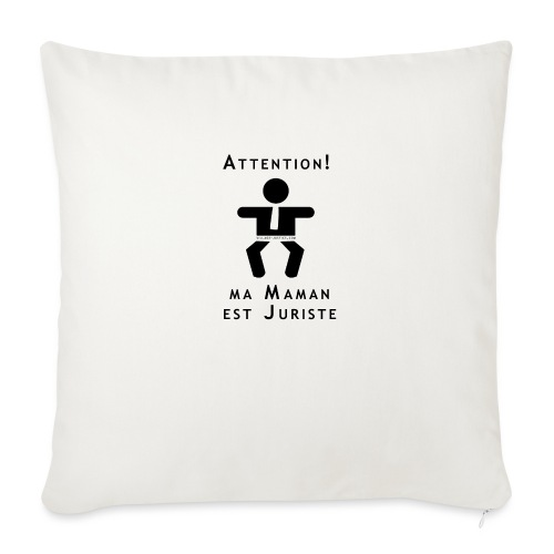 Attention Maman juriste ! - Coussin et housse de 45 x 45 cm