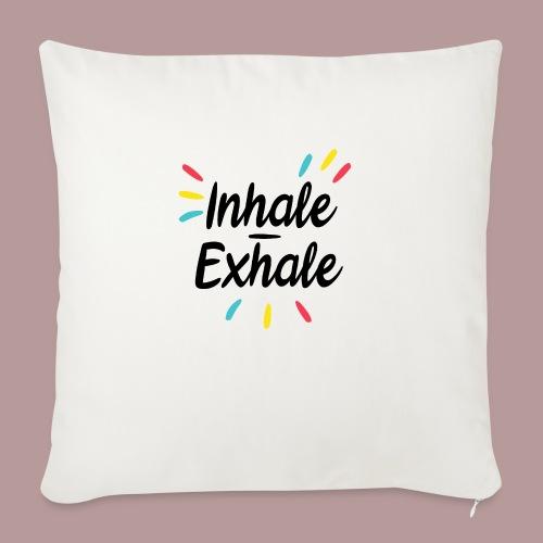 Inhale exhale yoga namaste - Coussin et housse de 45 x 45 cm