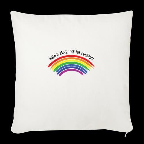 When it rains, look for rainbows! - Colorful Desig - Cuscino da divano 44 x 44 cm con riempimento