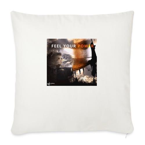 Feel your Power - Sofakissen mit Füllung 44 x 44 cm
