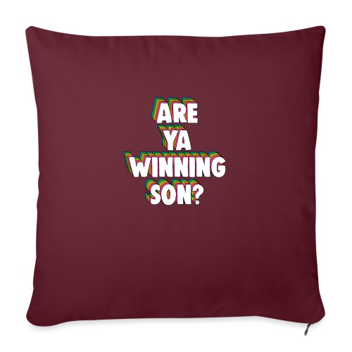 Are Ya Winning, Son? Meme - Sofa pillow with filling 45cm x 45cm