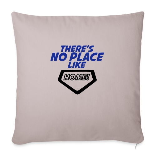 There´s no place like home - Sofa pillow with filling 45cm x 45cm
