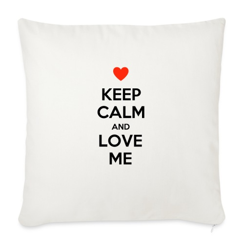 Keep calm and love me - Cuscino da divano 44 x 44 cm con riempimento