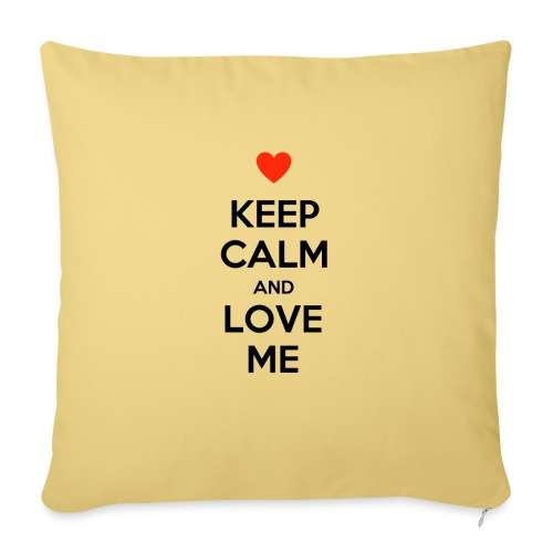 Keep calm and love me - Cuscino da divano 44 x 44 cm con riempimento