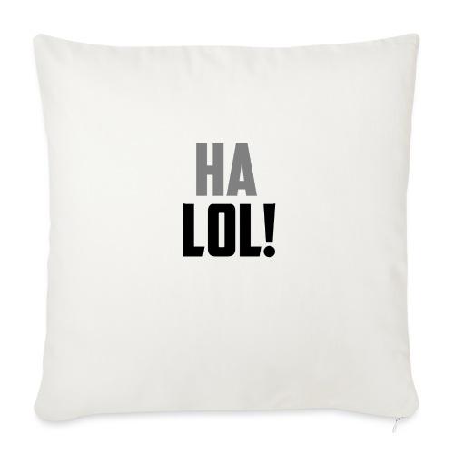 The CrimsonAura 'Ha LOL!' Stream Quote. - Sofa pillow with filling 45cm x 45cm